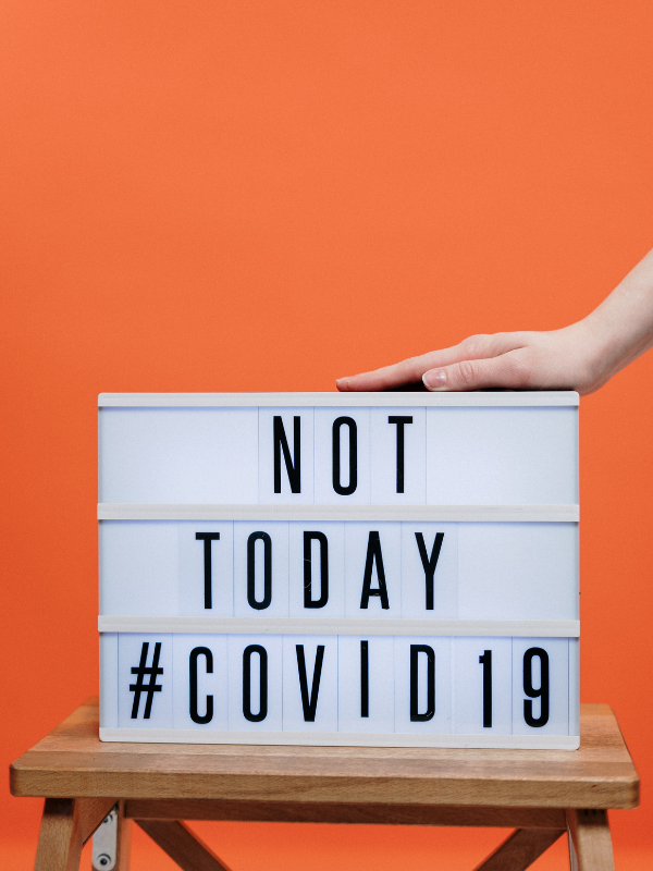 sign saying not today #covid19